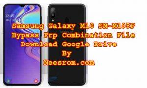 Samsung Galaxy SM-M105F Frp Bypass Combination File | Neesrom