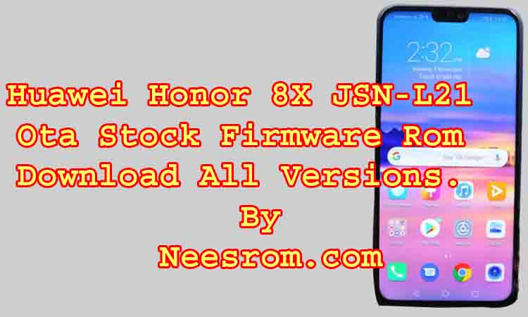 Huawei Honor 8X JSN-L21 Ota Stock Firmware Rom Download
