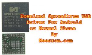 Download SPD USB Driver (Spreadtrum) All Cpu | Neesrom