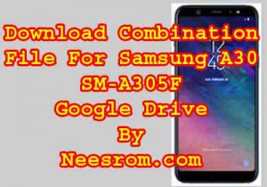 Samsung Galaxy A30 SM-A305F Bypass Frp Combination File Download