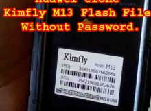 Huawei Clone Kimfly M13 Flash File Without Password