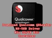 Download Qualcomm QDLoader HS-USB Driver Win 32/64 Bit Installer