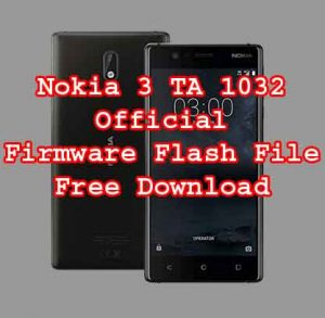 Firmware Download For Nokia 3 TA 1032 MT6737M 7 0 | Neesrom