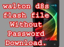 Walton Primo D8s Flash File Without Password  Download.