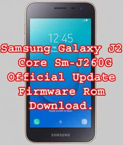 SAMSUNG Galaxy J2 Core SM-J260G firmware flash file stock rom