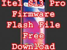 Itel S13 Pro Firmware Flash File without Password