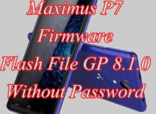 Maximus P7 Firmware Flash File GP 8.1.0 Without Password