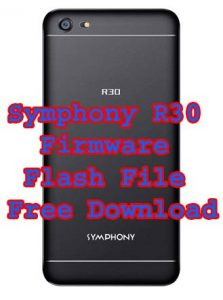 Symphony R30 Firmware Flash File Free without password Download