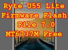 Ryte U55 Lite Firmware Flash File 7.0 MT6737M Free Without Password