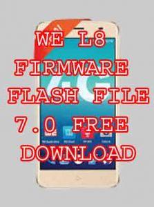 WE L8 FIRMWARE FLASH FILE 7.0 FREE DOWNLOAD