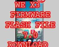 WE X3 FIRMWARE FLASH FILE Custom Rom Download Without Password
