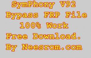 Symphony V92 Bypass FRP Reset File Without Password | Neesrom