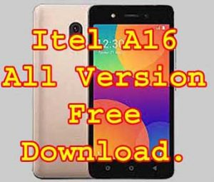 Itel A16 firmware Flash File Without Password