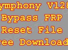 How To Symphony V128 Bypass FRP Reset File