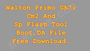 Walton GH7i  Cm2 Sp Flash Tool  Boot File Free Download