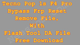Tecno F4 Pro Bypass FRP Reset File Free Download