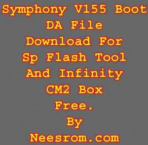 Symphony V155 Boot File & DA For Cm2 Or Sp Flash Tool