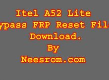 How To Itel A52 Lite FRP Bypass Reset File