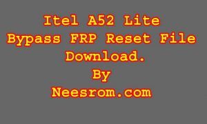 How To Itel A52 Lite FRP Bypass Reset Remove File