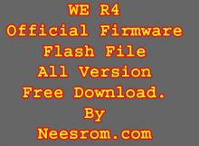WE R4 Firmware Flash File Stock Rom Without Password