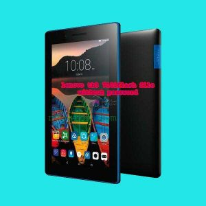Lenovo Tb3 710i Firmware Rom Flash File Tested