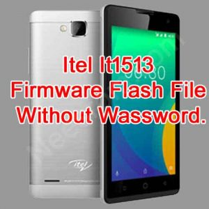 Itel It1513 Firmware Flash File Without Password