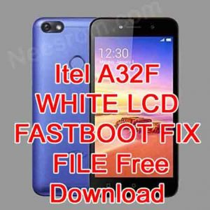Itel A32F Firmware Flash File Without Password