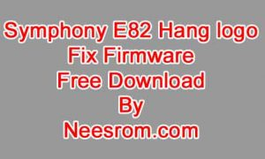 Symphony E82 Firmware Flash File Hang Logo Fix Hw1 V11