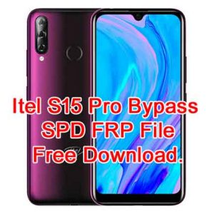 How To Itel S15 Pro Bypass SPD FRP Reset Reove File Free Download