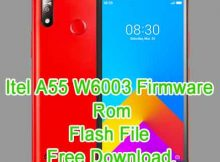 Itel A55 W6003 Firmware Flash File Without Password