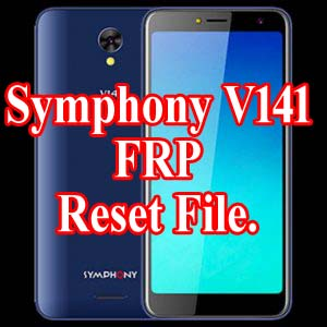 HOW TO RESET SYMPHONY V141 BYPASS FRP file without password