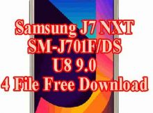 Samsung Galaxy J7 NXT SM-J701f/DS Firmware U8 9.0 4 File